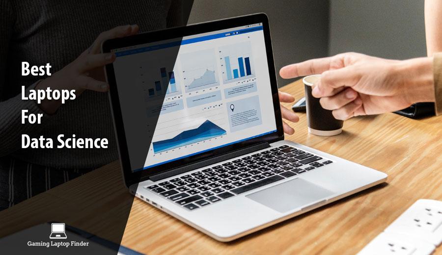 Best Laptops For Data Science